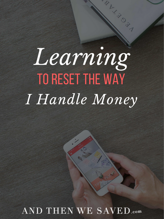 Learning-to-Reset-the-Way-I-Handle-Money.png